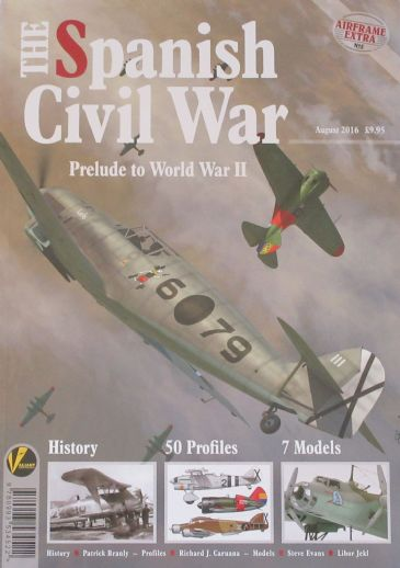 The Spanish Civil War - Prelude to World War II, Airframe Extra No.5
